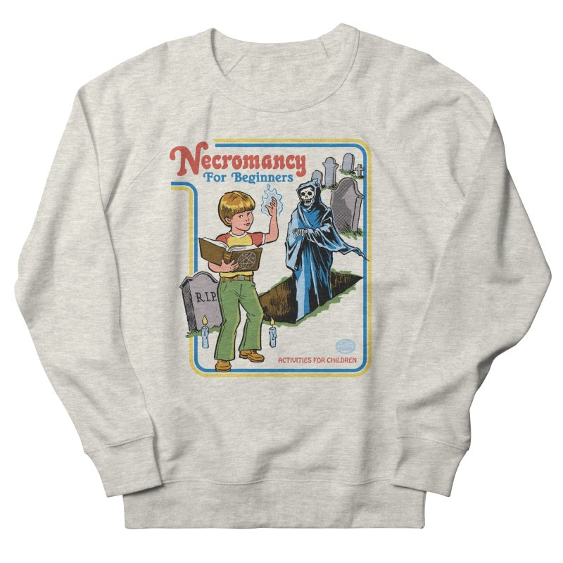 Necromancy for Beginners Men's French Terry Sweatshirt by Steven Rhodes