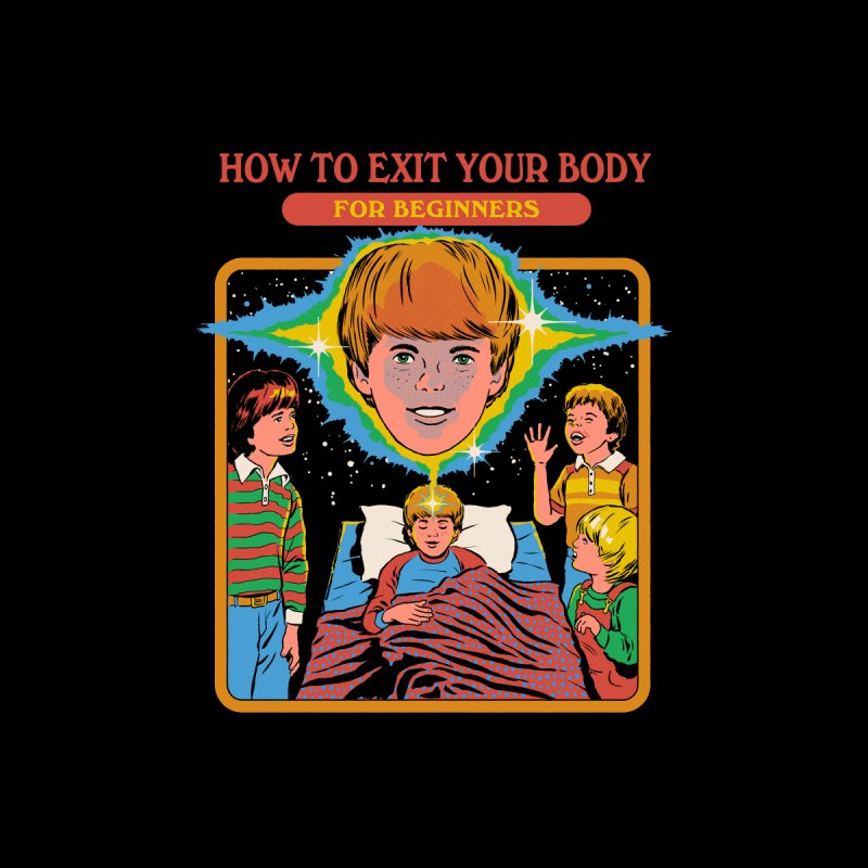 How to Exit Your Body Men's T-Shirt by Steven Rhodes