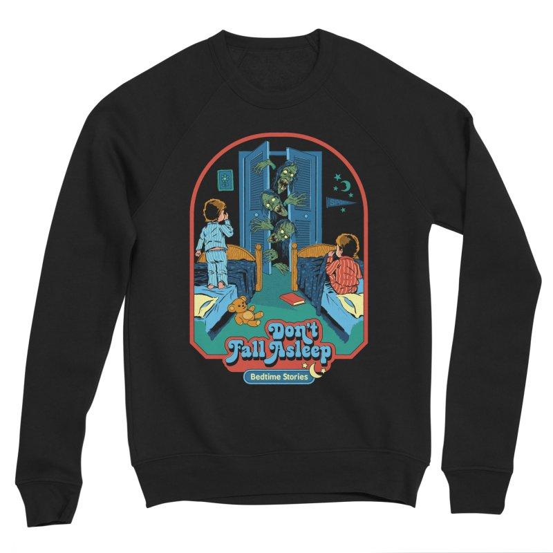 Don't Fall Asleep Men's Sponge Fleece Sweatshirt by Steven Rhodes