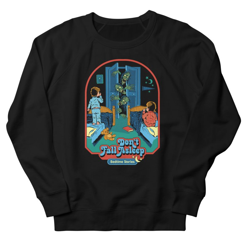 Don't Fall Asleep Men's French Terry Sweatshirt by Steven Rhodes