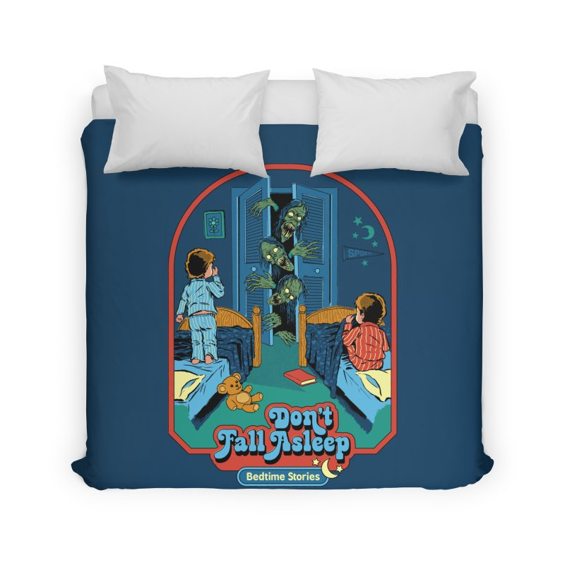 Don't Fall Asleep Home Duvet by Steven Rhodes
