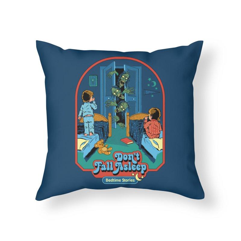 Don't Fall Asleep Home Throw Pillow by Steven Rhodes