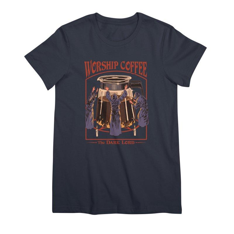 Worship Coffee Women's Premium T-Shirt by Steven Rhodes