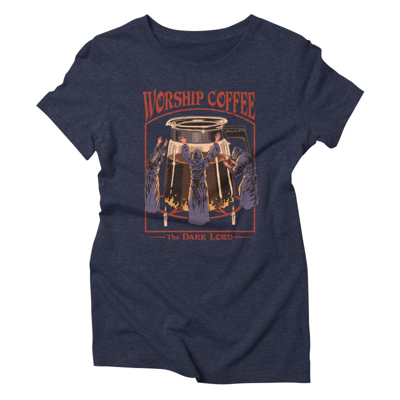 Worship Coffee Women's Triblend T-Shirt by Steven Rhodes