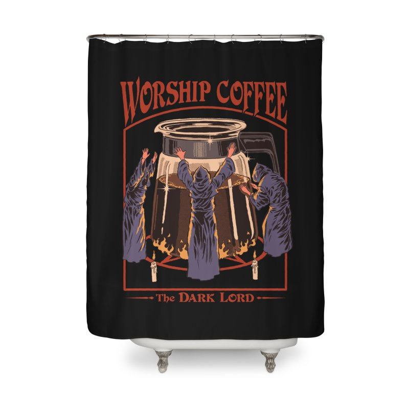 Worship Coffee Home Shower Curtain by Steven Rhodes