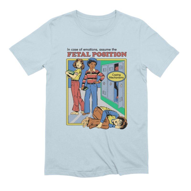 Assume the Fetal Position Men's T-Shirt by Steven Rhodes