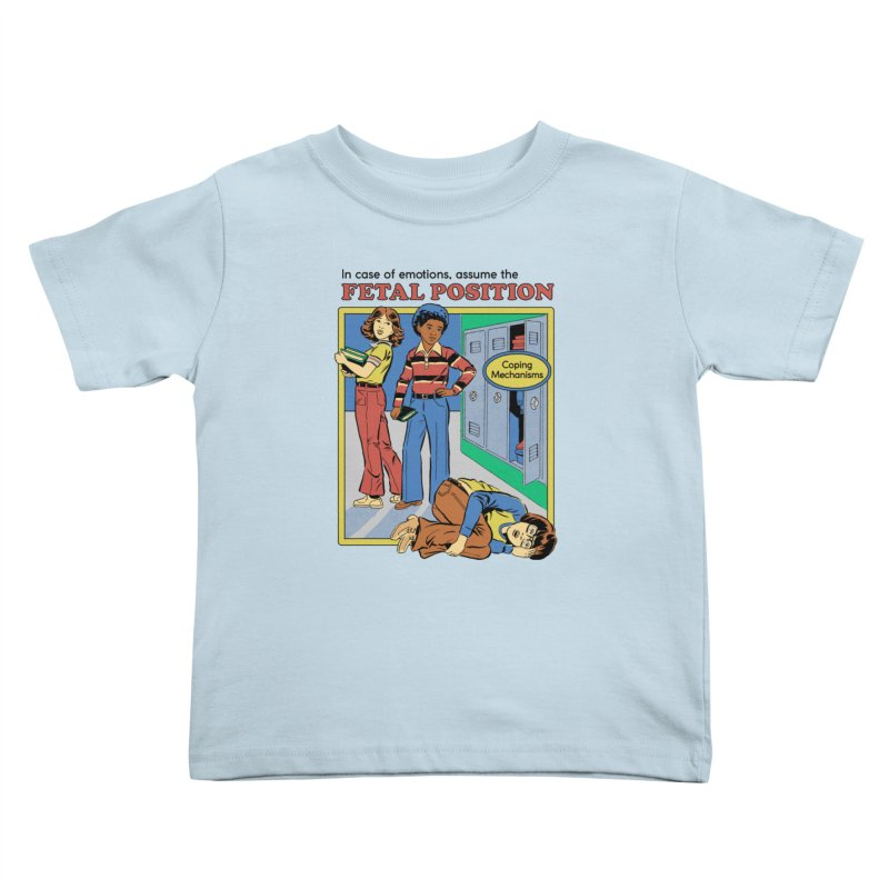 Assume the Fetal Position Kids Toddler T-Shirt by Steven Rhodes