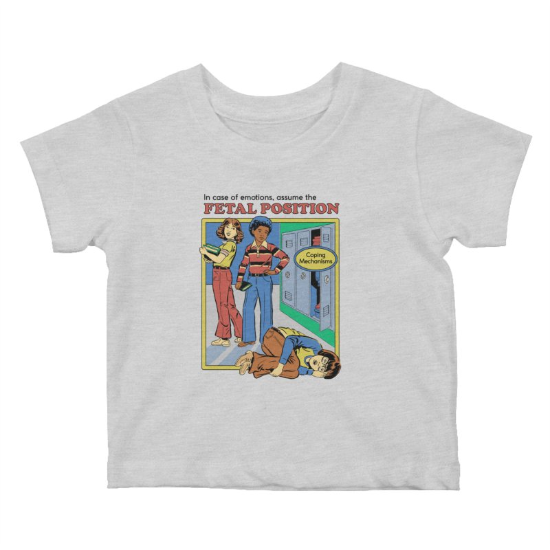 Assume the Fetal Position Kids Baby T-Shirt by Steven Rhodes