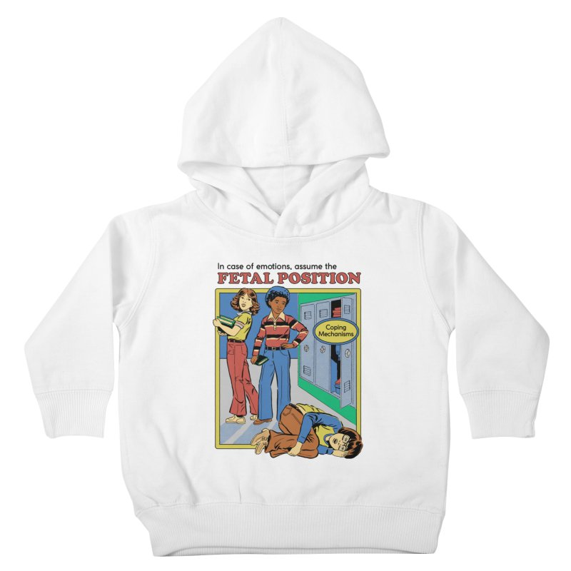 Assume the Fetal Position Kids Toddler Pullover Hoody by Steven Rhodes