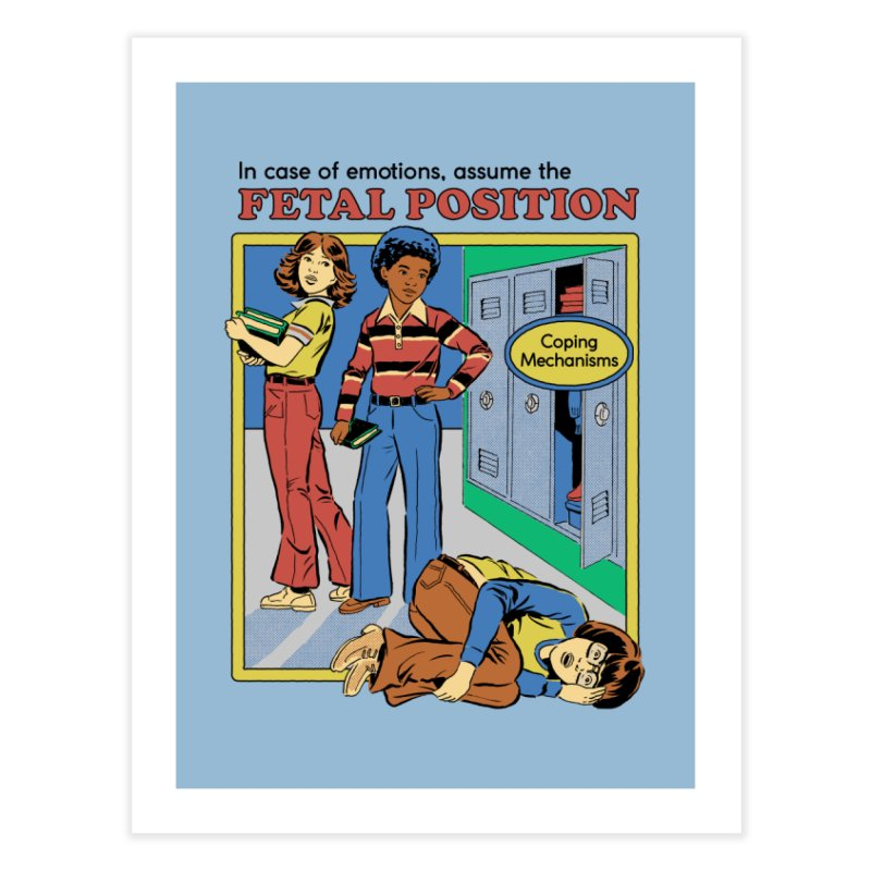 Assume the Fetal Position Home Fine Art Print by Steven Rhodes