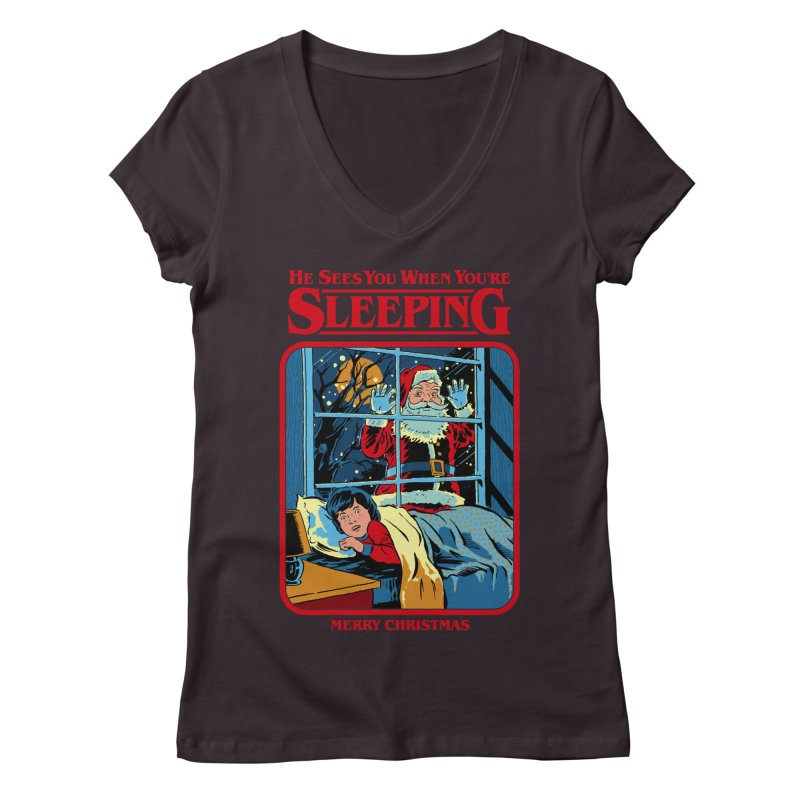 He Sees You When You're Sleeping Women's Regular V-Neck by Steven Rhodes