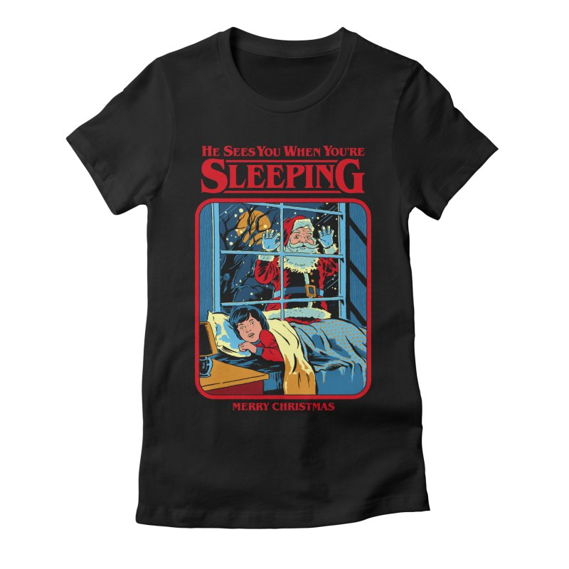 He Sees You When You're Sleeping Women's Fitted T-Shirt by Steven Rhodes