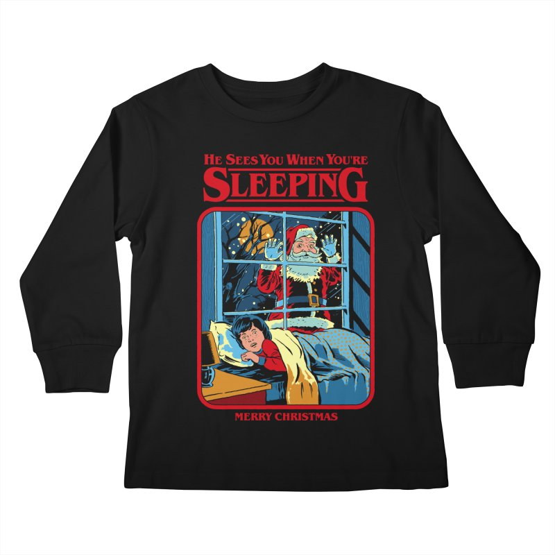 He Sees You When You're Sleeping Kids Longsleeve T-Shirt by Steven Rhodes