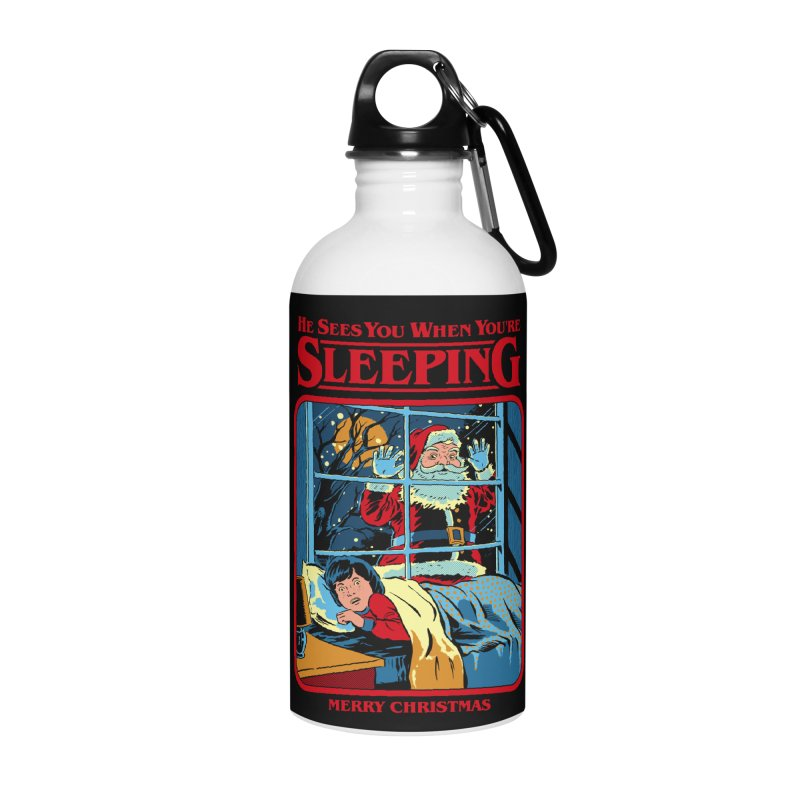 He Sees You When You're Sleeping Accessories Water Bottle by Steven Rhodes