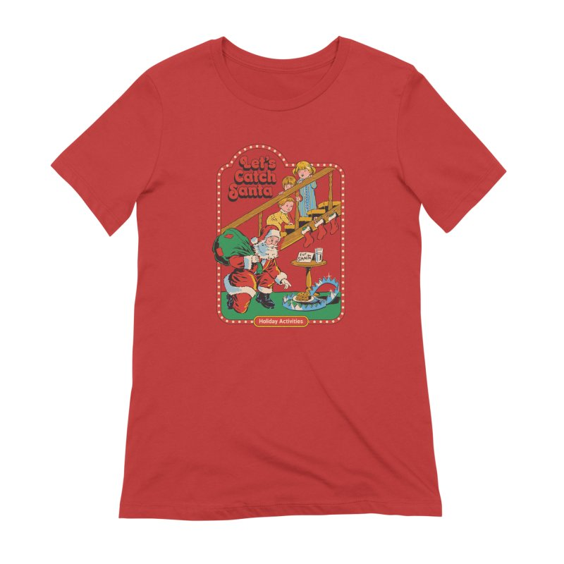 Let's Catch Santa Women's T-Shirt by Steven Rhodes