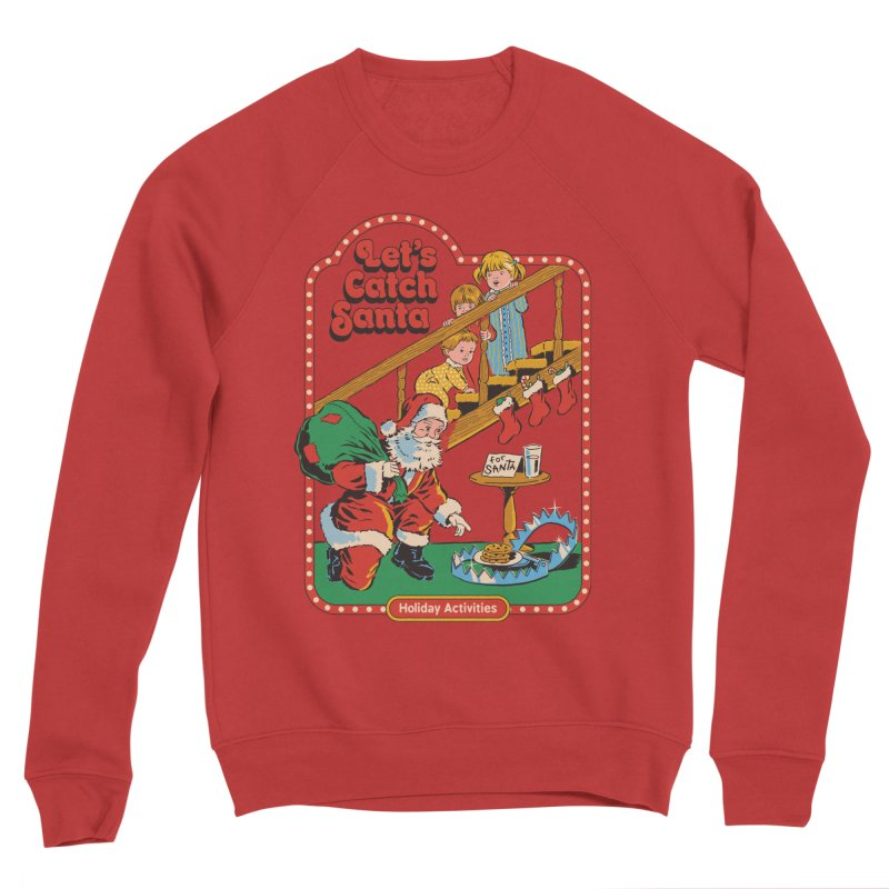 Let's Catch Santa Women's Sponge Fleece Sweatshirt by Steven Rhodes