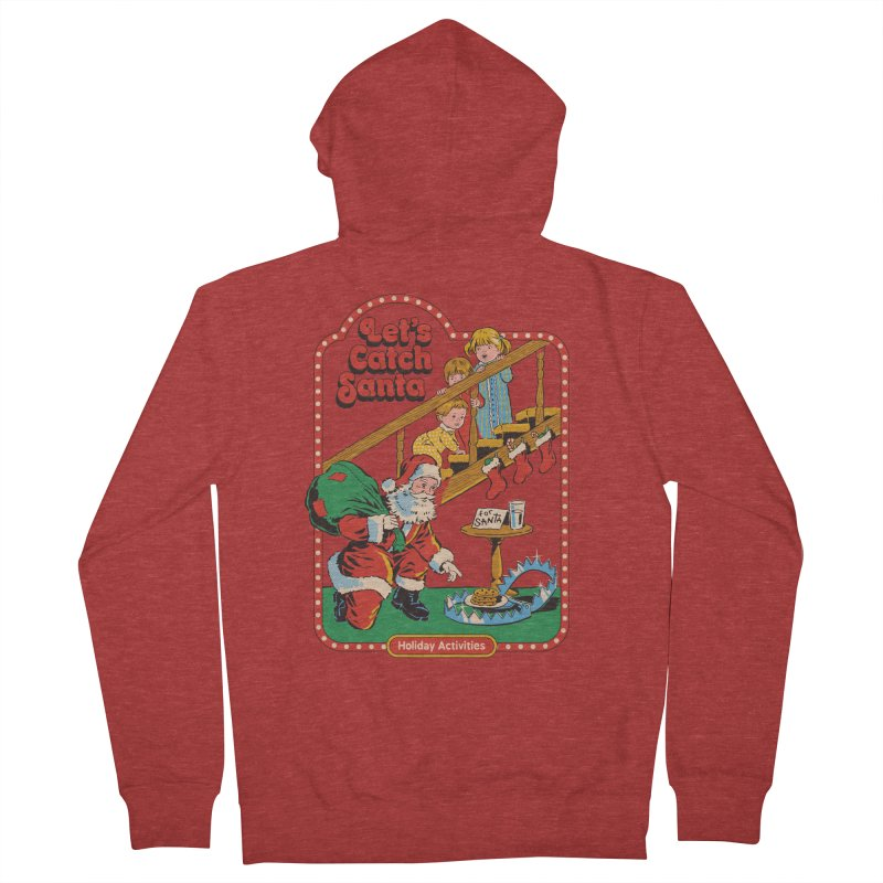 Let's Catch Santa Women's French Terry Zip-Up Hoody by Steven Rhodes