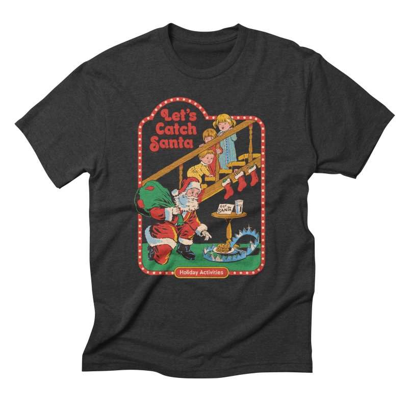 Let's Catch Santa Men's Triblend T-Shirt by Steven Rhodes