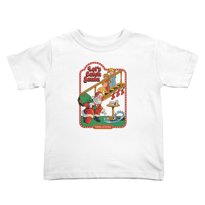 Let's Catch Santa Kids Toddler T-Shirt by Steven Rhodes