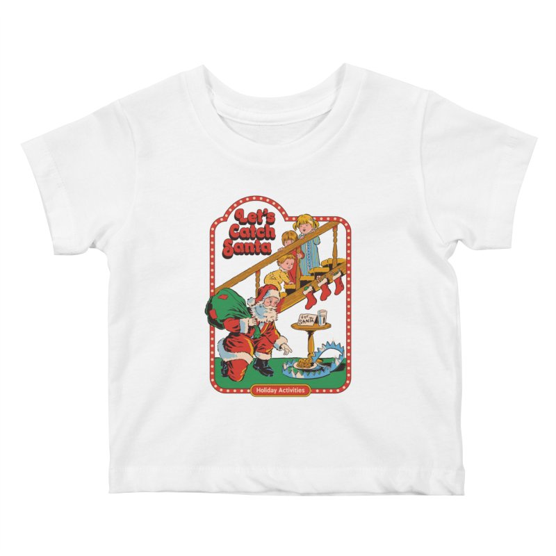 Let's Catch Santa Kids Baby T-Shirt by Steven Rhodes