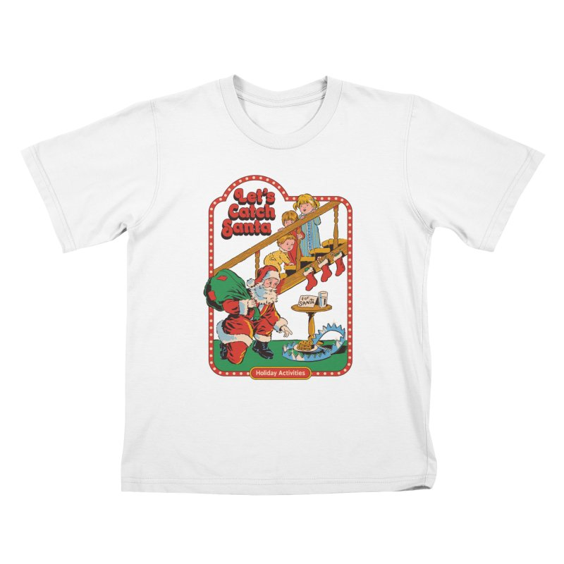 Let's Catch Santa Kids T-Shirt by Steven Rhodes