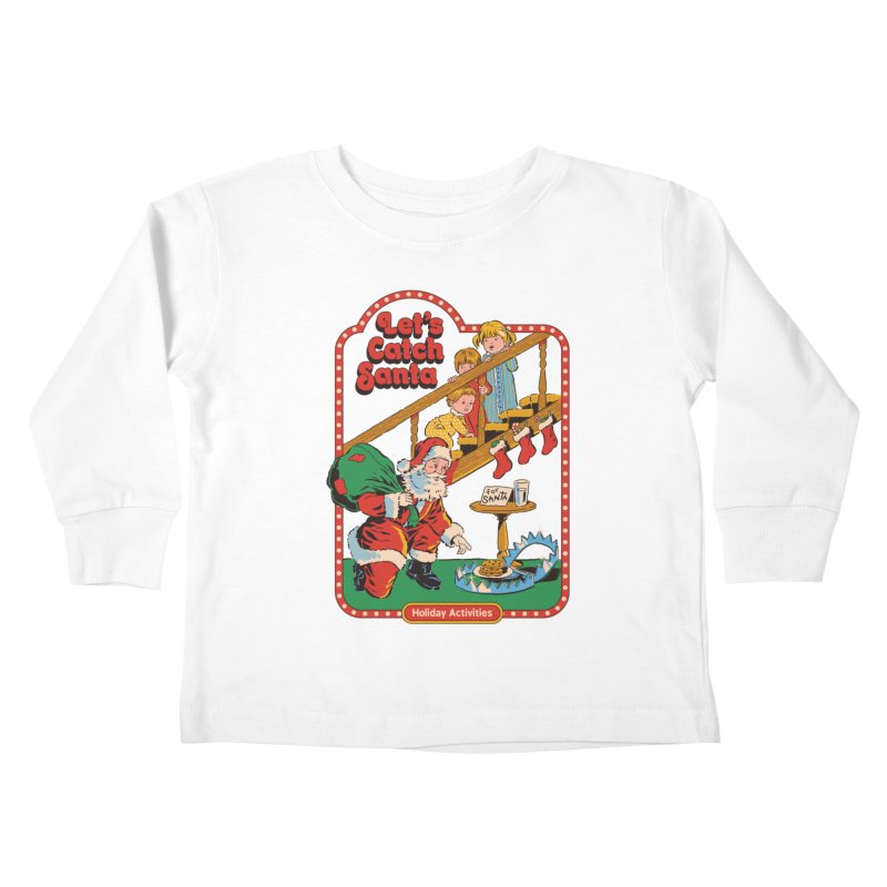 Let's Catch Santa Kids Toddler Longsleeve T-Shirt by Steven Rhodes