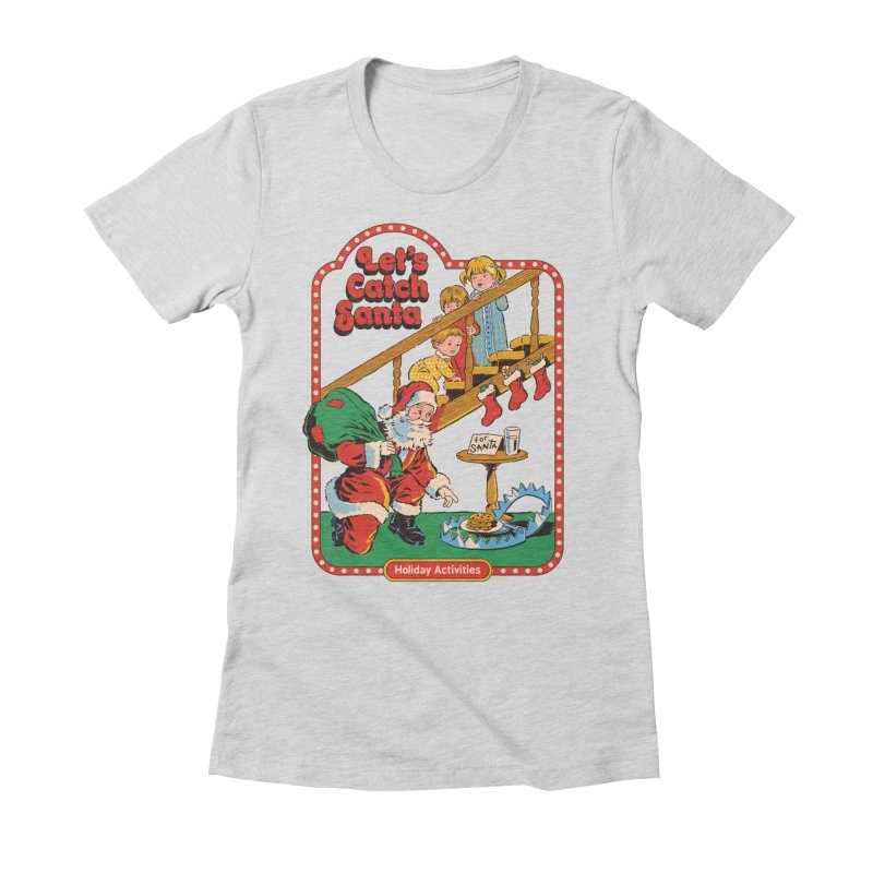 Let's Catch Santa Women's Fitted T-Shirt by Steven Rhodes