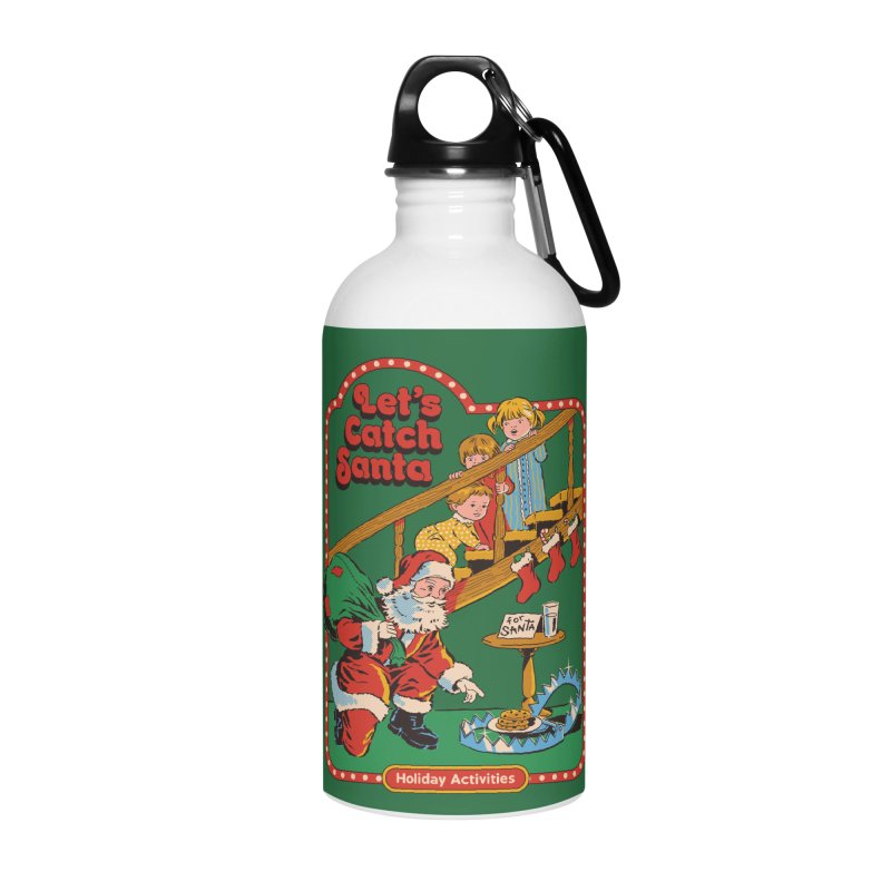Let's Catch Santa Accessories Water Bottle by Steven Rhodes