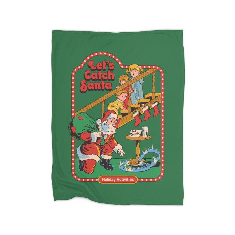 Let's Catch Santa Home Blanket by Steven Rhodes