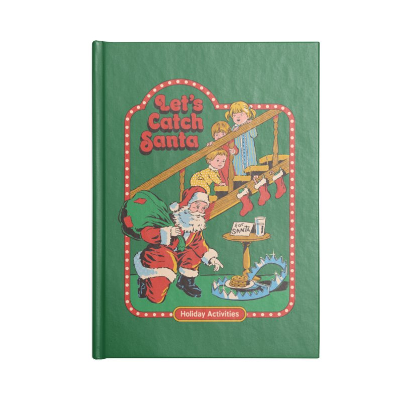 Let's Catch Santa Accessories Notebook by Steven Rhodes