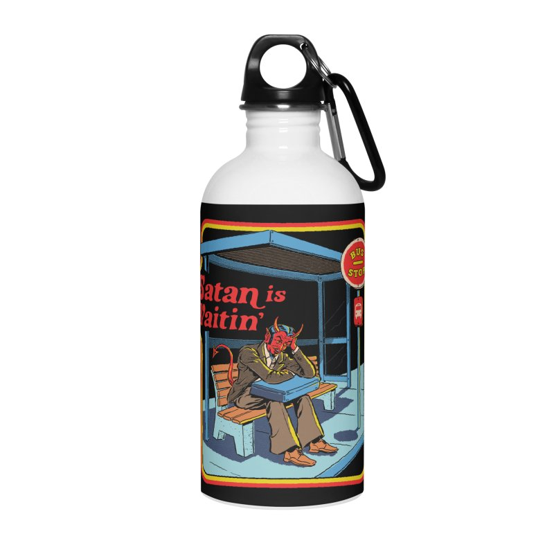 Satan is Waitin' Accessories Water Bottle by Steven Rhodes