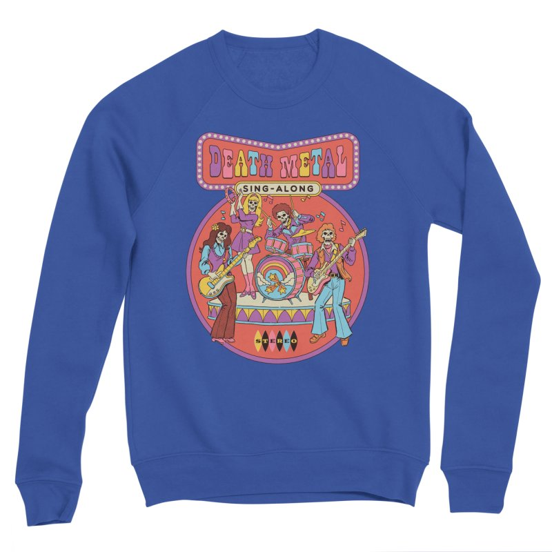 Death Metal Sing-Along Men's Sweatshirt by Steven Rhodes