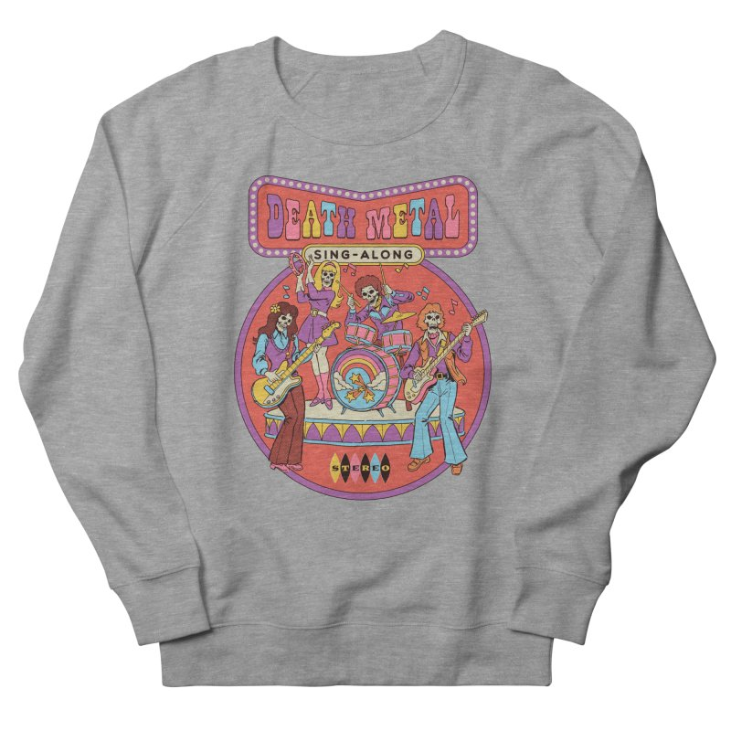 Death Metal Sing-Along Women's French Terry Sweatshirt by Steven Rhodes
