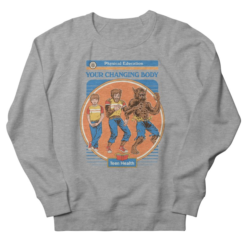 Your Changing Body Men's French Terry Sweatshirt by Steven Rhodes