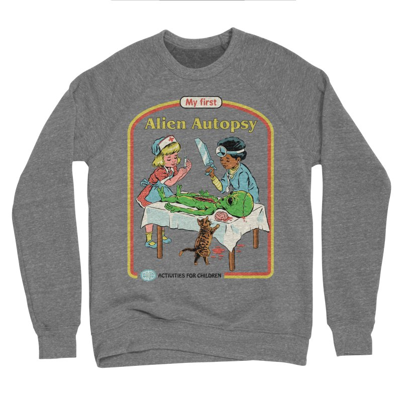 My First Alien Autopsy Men's Sweatshirt by Steven Rhodes