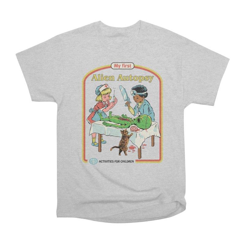 My First Alien Autopsy Women's Heavyweight Unisex T-Shirt by Steven Rhodes