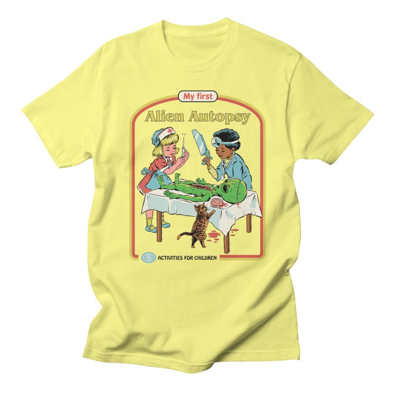 My First Alien Autopsy Women's Regular Unisex T-Shirt by Steven Rhodes