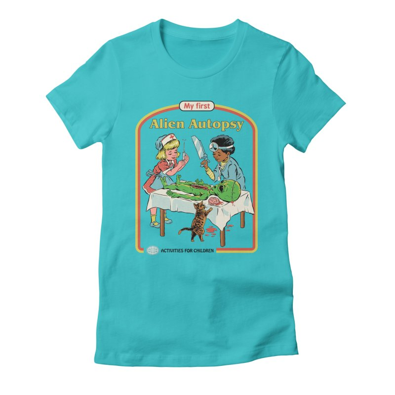 My First Alien Autopsy Women's Fitted T-Shirt by Steven Rhodes