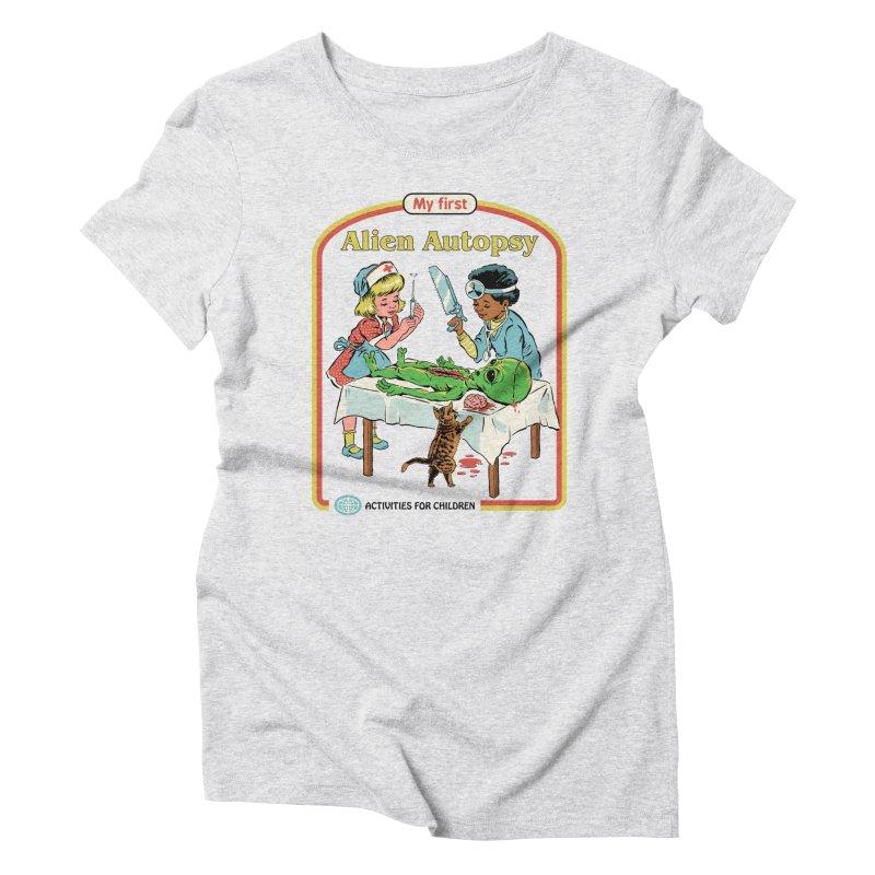 My First Alien Autopsy Women's Triblend T-Shirt by Steven Rhodes