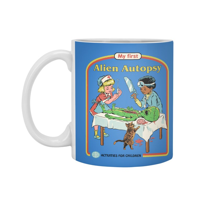 My First Alien Autopsy Accessories Mug by Steven Rhodes