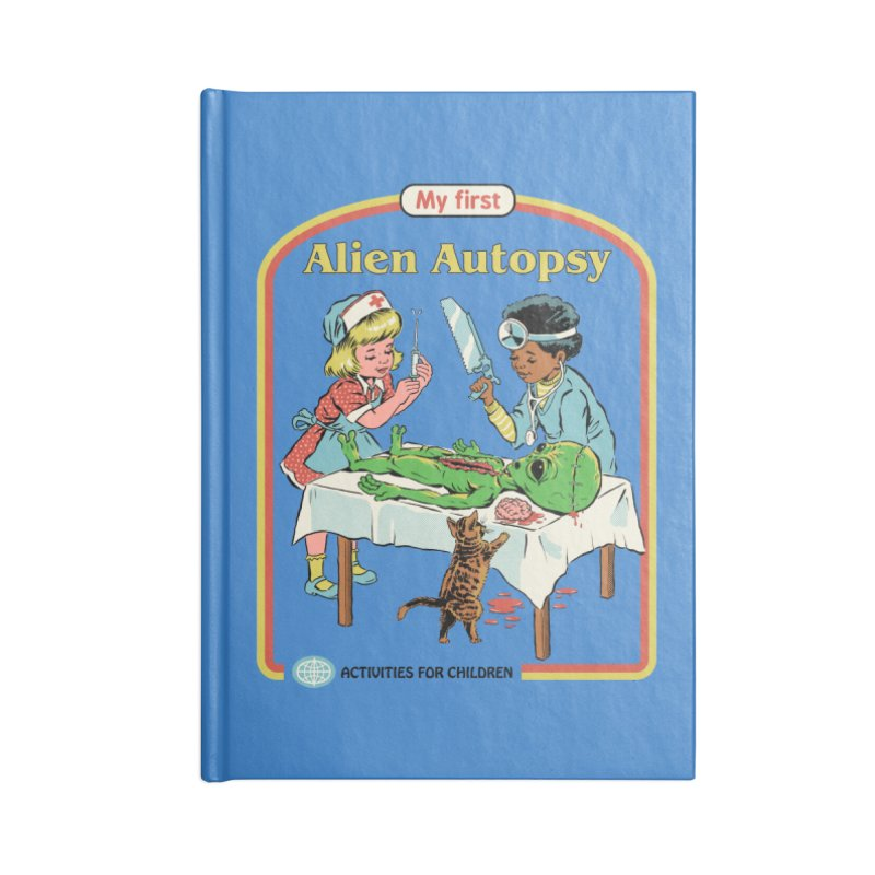 My First Alien Autopsy Accessories Lined Journal Notebook by Steven Rhodes