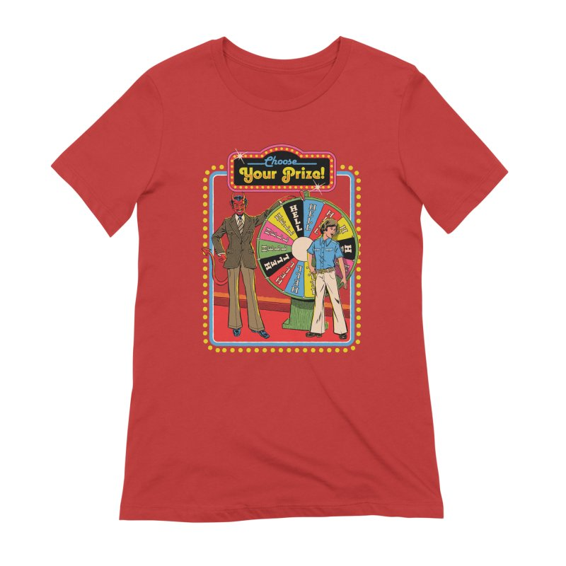 Choose Your Prize! Women's Extra Soft T-Shirt by Steven Rhodes