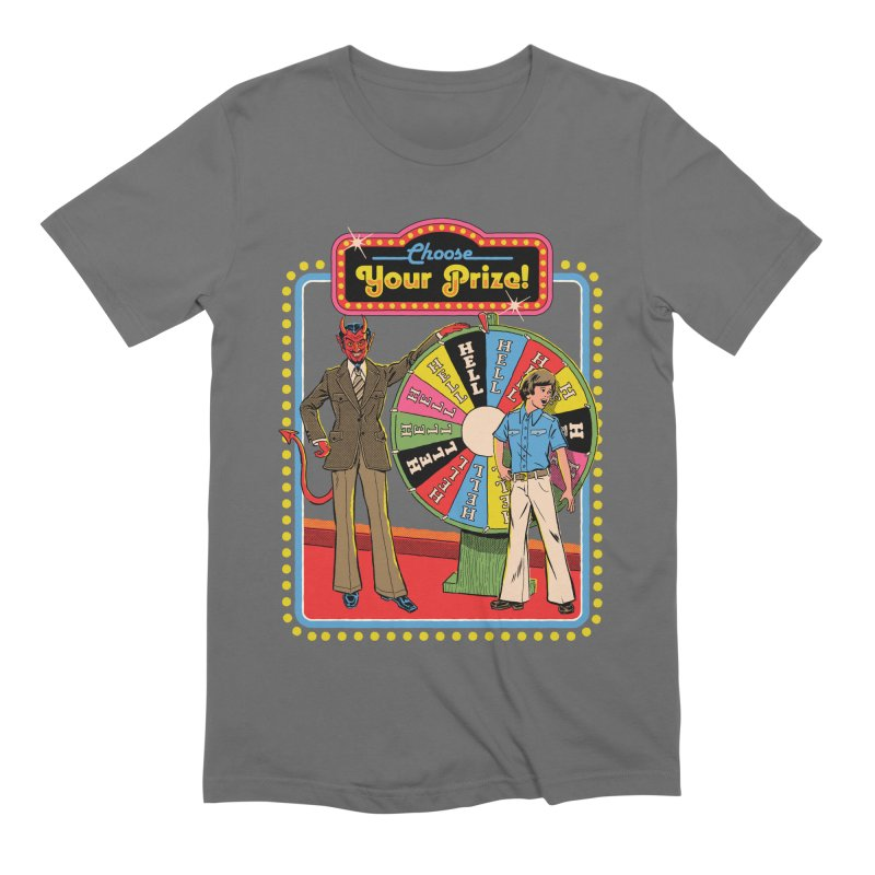 Choose Your Prize! Men's Extra Soft T-Shirt by Steven Rhodes