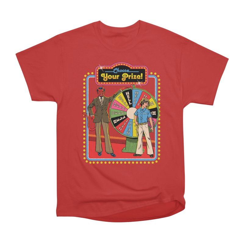 Choose Your Prize! Women's Heavyweight Unisex T-Shirt by Steven Rhodes