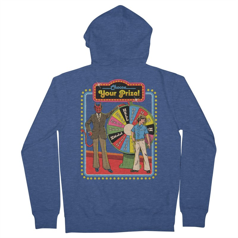 Choose Your Prize! Men's French Terry Zip-Up Hoody by Steven Rhodes