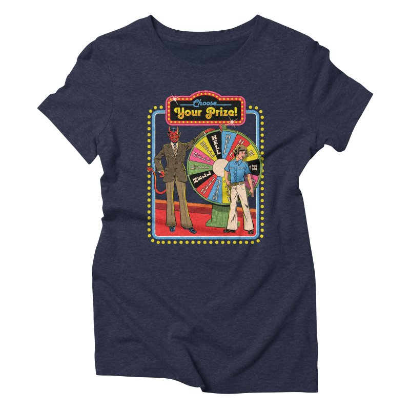 Choose Your Prize! Women's Triblend T-Shirt by Steven Rhodes