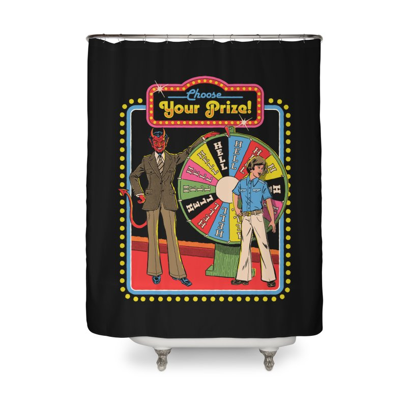 Choose Your Prize! Home Shower Curtain by Steven Rhodes