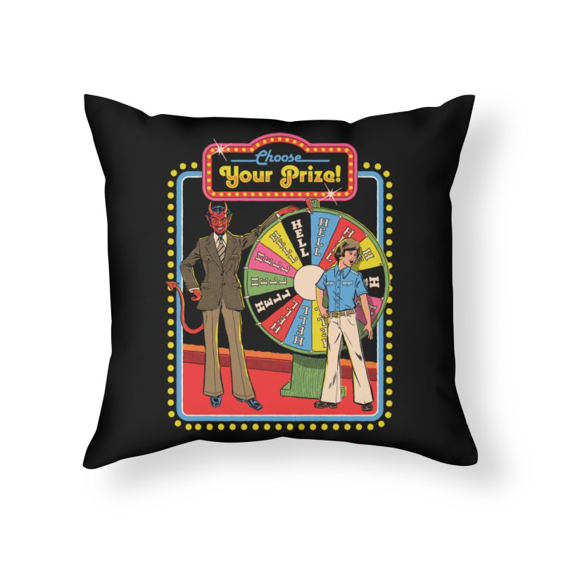 Choose Your Prize! Home Throw Pillow by Steven Rhodes