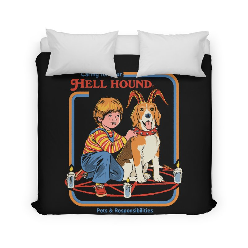 Caring For Your Hell Hound Home Duvet by Steven Rhodes