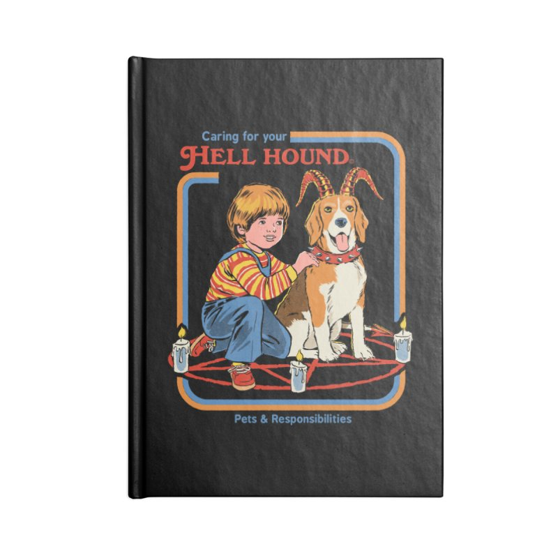 Caring For Your Hell Hound Accessories Lined Journal Notebook by Steven Rhodes